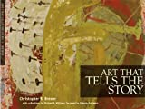 Art That Tells the Story, Christopher R. Brewer, 0615426018