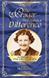 The Prayer That Makes a Difference, Janet Clark Shay, 0982887507