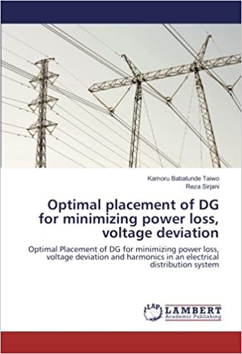 Optimal placement of DG for minimizing power loss, voltage