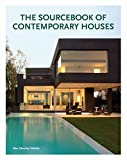 modern home design The Sourcebook of Contemporary Houses