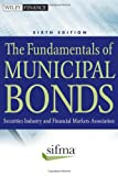 The Fundamentals of Municipal Bonds, SIFMA Association Staff, 0470903384