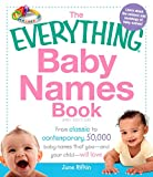 The Everything Baby Names Book: From classic to contemporary, 50,000 baby names that you--and your child---will love (Everything®)