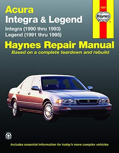 90 Acura Legend - Acura Integra (90-93) & Legend (91-95) Haynes Repair Manual (Haynes Repair Manuals)