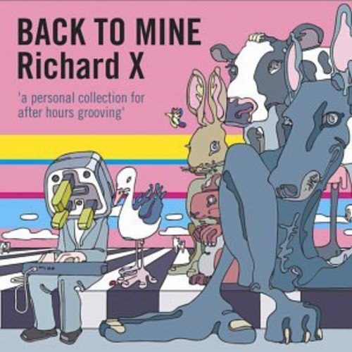 Richard X - Back To Mine  [Audio CD]