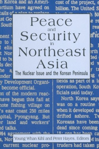 (Peace and Security in Northeast Asia: Nuclear Issue and the Korean Peninsula)