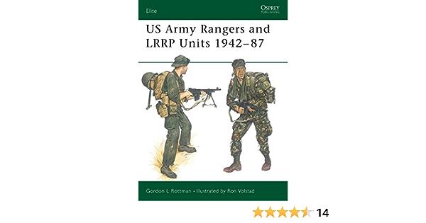 US Army Rangers & LRRP Units 1942-87: No. 13 (Elite): Amazon ...