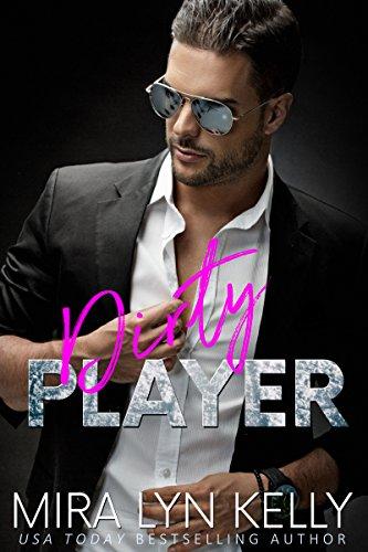 Dirty Player: A Hockey Romance