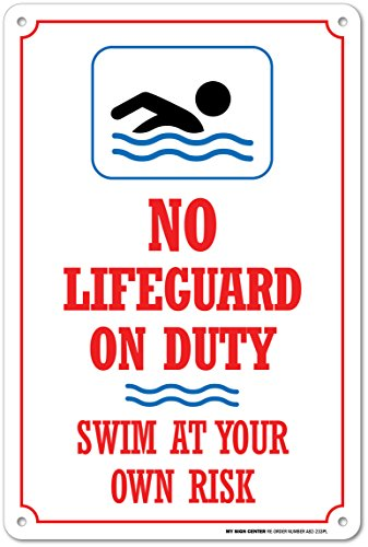 No Lifeguard On Duty Swim at Your Own Risk Safety Sign - Pool Rules - 14