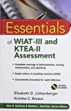 Essentials of WIAT-III and KTEA-II Assessment 1st Edition