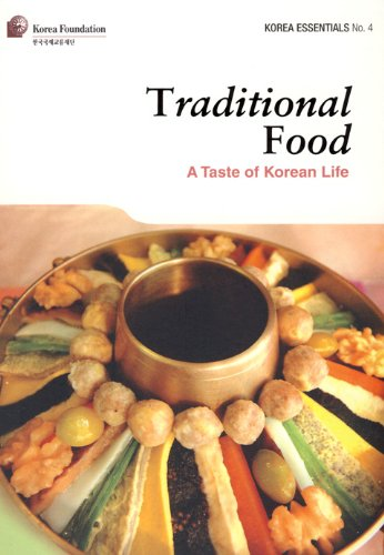 Traditional Food: A Taste of Korean Life (Korea Essentials) by Robert Koehler