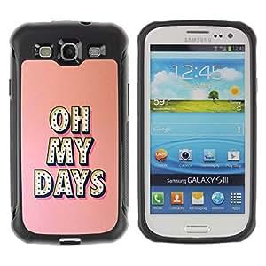Suave TPU Caso Carcasa de Caucho Funda para Samsung Galaxy S3 I9300 / oh my days Broadway music star peach / STRONG