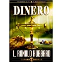 Dinero Audiobook by L. Ronald Hubbard Narrated by  uncredited