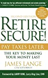 Retire Secure!, James Lange, 0470405317