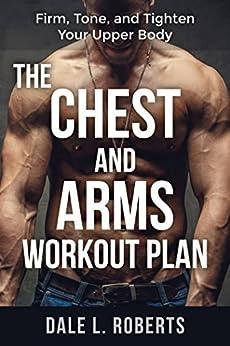 Chest Arms Workout Plan Tighten ebook