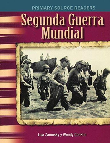 Segunda Guerra Mundial (World War II) (Turtleback School & Library Binding Edition) (Primary Source Readers) pdf epub