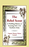 The Rebel Scout, Thomas Nelson Conrad, 0788447696