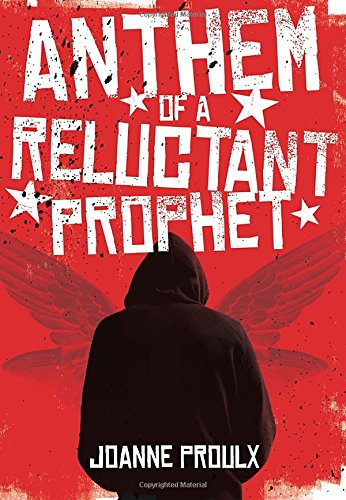 Read Online Anthem of a Reluctant Prophet ebook