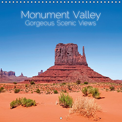 Monument Valley – Gorgeous Scenic Views - The Unique American Southwest (Monthly Calendar 2019, 14 Pages, Size 12 inch Square ()
