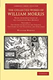 The Collected Works of William Morris : With Introductions by His Daughter May Morris, Morris, William, 1108051219