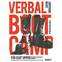 Verbal Boot Camp for the SSAT Upper: 365 Questions on Synonyms and Analogies