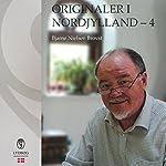 Originaler i Nordjylland 4 | Bjarne Nielsen Brovst