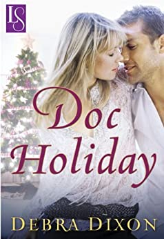 Doc Holiday: A Loveswept Classic Romance by [Dixon, Debra]