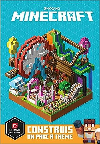 Livre pdf gratuit a telecharger en francais Minecraft : Construis un parc à thème