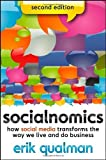 Socialnomics: How Social Media Transforms the Way We Live and Do Business by Qualman, Erik (2012) Paperback