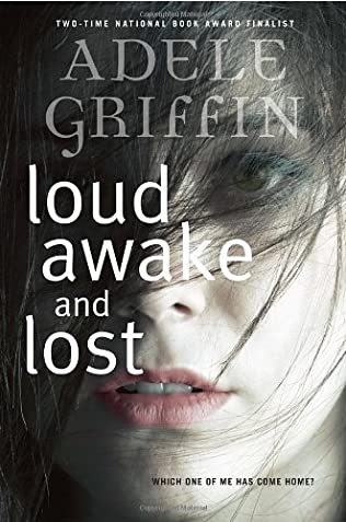 book cover of Loud Awake and Lost