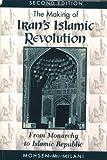 Making of Iran's Islamic Revolution, Mohsen M. Milani, 0813384761