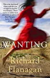 Wanting by Richard Flanagan front cover