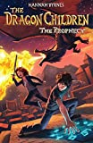 The Dragon Children: The Prophecy: Volume 1 (Dragonsreach)