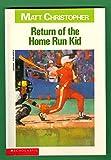 comeback of the home run kid christopher matt