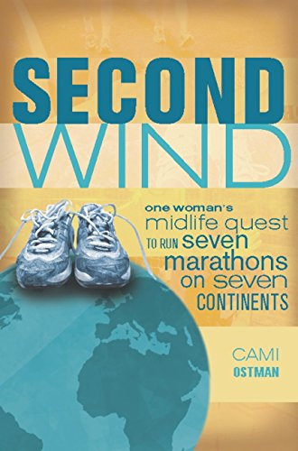 Second Wind Midlife Marathons Continents ebook