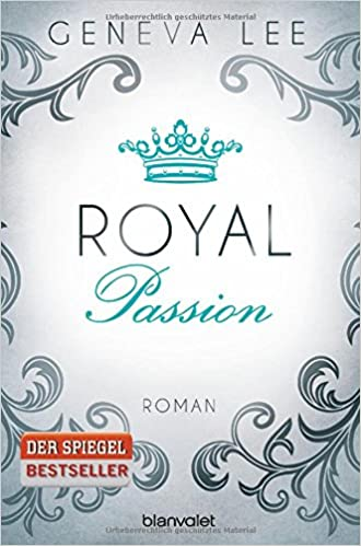 Geneva Lee: Royal Passion (Blanvalet)