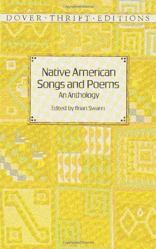 """""""""""BEST"""""""" Native American Songs And Poems: An Anthology (Dover Thrift Editions). Facil Study sitio grote conocer Metrico Benoit"""