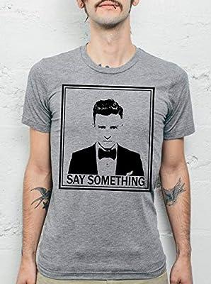 Justin Timberlake Shirt - Justin Timberlake Gifts - Justin Timberlake Say Something - Justin Timberlake T Shirt - Justin Timberlake Tee Shirt - Justin Timberlake Shirt - Justin Timberlake TShirts