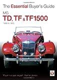 MG TD, TF and TF1500, 1949 to 1955, Maurice Thurman and Barrie Jones, 1845843525