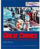 Great Crimes, John Escott, 0194228509