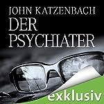 Der Psychiater | John Katzenbach