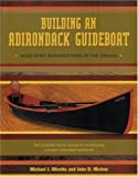 Building an Adirondack Guideboat, Michael J. Olivette and John D. Michne, 0971306990