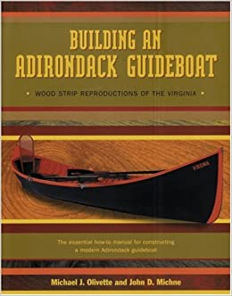strip wood Adirondack building virginia reproduction guideboat