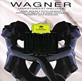Classical Music : Wagner: Overtures & Preludes
