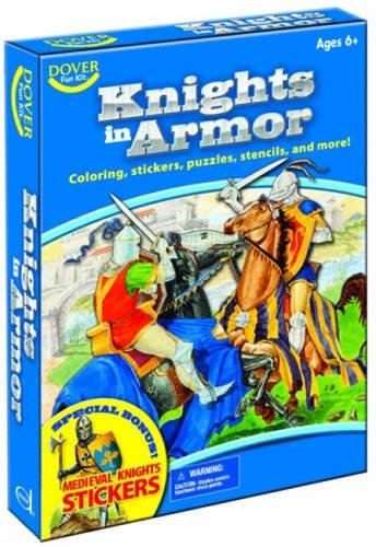 Knights in Armor Fun Kit (Dover Fun Kits) (Kits Dover Fun)