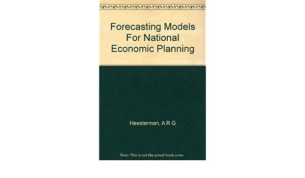 Forecasting Models for National Economic Planning