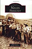 Niles,  Fremont   (CA)  (Images of America)