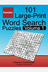 Funster 101 Large-Print Word Search Puzzles, Volume 1: Hours of brain-boosting entertainment for adults and kids Paperback
