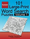 img - for Funster 101 Large-Print Word Search Puzzles, Volume 1: Hours of brain-boosting entertainment for adults and kids book / textbook / text book