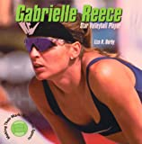 Gabrielle Reece, Star Volleyball Player, Liza N. Burby, 0823950670
