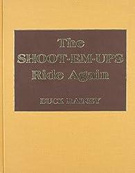 "The Shoot-em-ups Ride Again: A Supplement to ""Shoot-em-ups"""